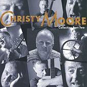 Collection Part Two by Christy Moore
