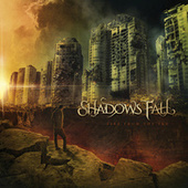 Fire From The Sky by Shadows Fall