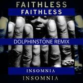 Insomnia (Dolphinstone Remix) by Faithless