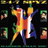 Harder Than You by 24-7 Spyz
