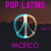 Pop Latino Pacífico Vol. 3 de Various Artists