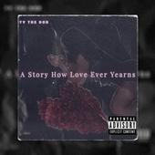 A Story How Love Ever Yearns by YV