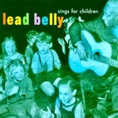 Lead Belly Sings For Children (Remastered) de Lead Belly