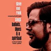 Sings Ballads, Blues, And A Spiritual 1959-'61 (Remastered) de Dave Van Ronk