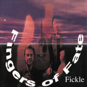 Fickle by Fingers Of Fate