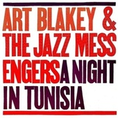 A Night In Tunisia (Remastered) von Art Blakey