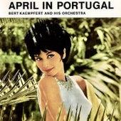 April In Portugal (Fado, Wine & Sunshine) (Remastered) de Bert Kaempfert