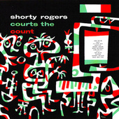 Shorty Rogers Courts The Count (Remastered) de Shorty Rogers