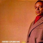 Further Explorations (Remastered) von Horace Silver