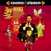 The Wizard Of Oz & Other Harold Arlen Songs (Remastered) de Shorty Rogers