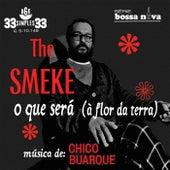 O Que Será (À Flor da Terra) de The Smeke