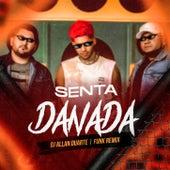 Senta Danada (FUNK REMIX) de Dj Allan Duarte
