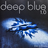 The Preview 1.0 by Deep Blue