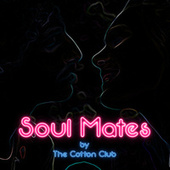 Soul Mates de The Cotton Club