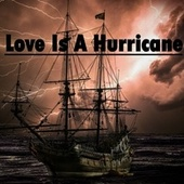 Love Is a Hurricane by Heaven is Shining