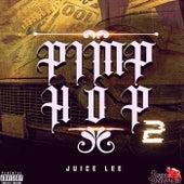 Pimp Hop 2 de Juice Lee