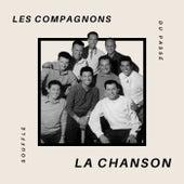 Les Compagnons De La Chanson - Souffle du Passé by Les Compagnons De La Chanson (2)