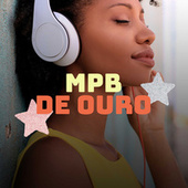 MPB de Ouro by Various Artists
