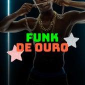 Funk de Ouro von Various Artists