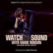 Watch the Sound With Mark Ronson (Apple TV+ Original Series Soundtrack) de Mark Ronson