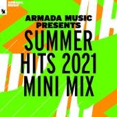 Armada Music presents Summer Hits 2021 (Mini Mix) de Various Artists