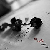 Hate You - Single de Mr. Probz