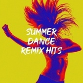 Summer Dance Remix Hits by Ibiza Dance Party