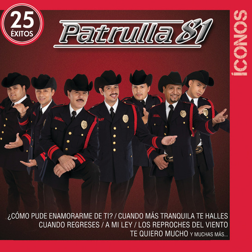 Íconos 25 Éxitos by Patrulla 81