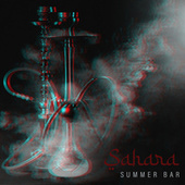 Sahara Summer Bar: Erotic Arabic Chill Out Music by Chillout Lounge Relax