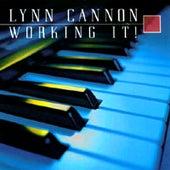Working It! de Lynn Cannon