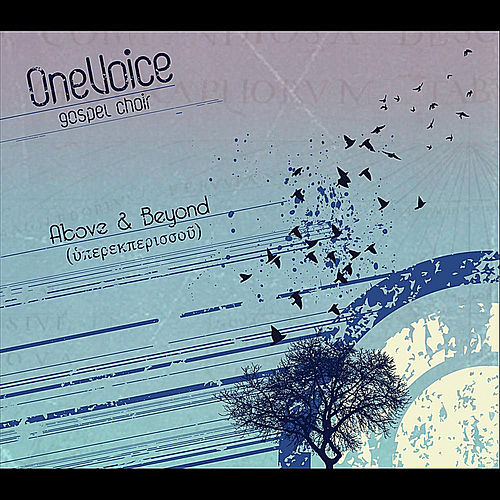 Above & Beyond by OneVoice Gospel Choir