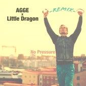 No Pressure (Little Dragon Remix) by Agge