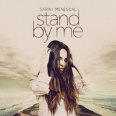 Stand by Me by Sarah Menescal