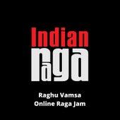 Raghu Vamsa (Online Raga Jam) von Indianraga