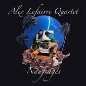 Naufragés von Alex Lefaivre Quartet