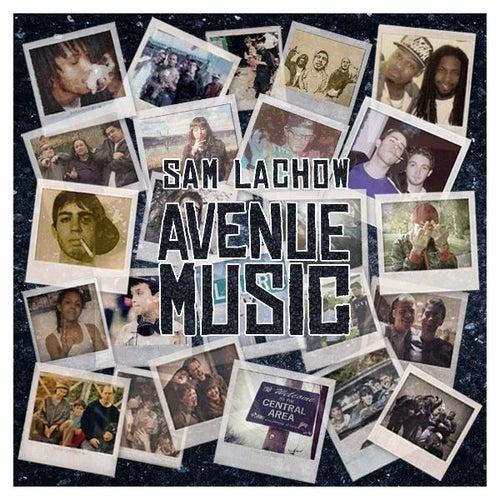 Avenue Music EP by Sam Lachow