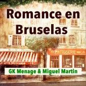 Romance en Bruselas de GK Menage