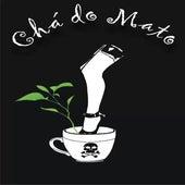 Chá do Mato (Demo) de Chá do Mato