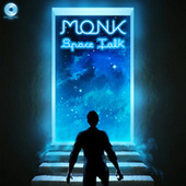 Space Talk von Monk