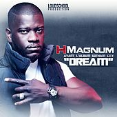 Dream (Avant l'album Gotham City) de H Magnum