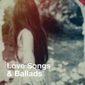Love Songs & Ballads de Various Artists