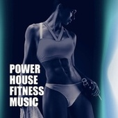 Power House Fitness Music by CardioMixes Fitness