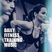 Daily Fitness Training Music fra Various Artists