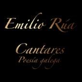Cantares (poesÍa Galega) de Emilio Rúa