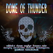 Dome of Thunder de Various Artists