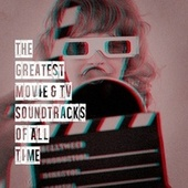 The Greatest Movie & TV Soundtracks of All Time by TV Themes