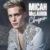 Chopin by Micah McLaurin