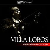 Villa Lobos Concerto for Harp & Orchestra (Single) by Alexander Lazarev