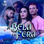 A Bela e a Fera by Rodriguinho