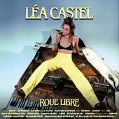 Roue libre de Léa Castel